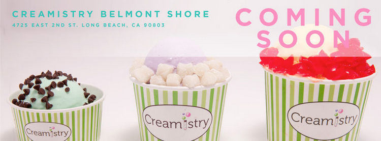 Creamistry Belmont Shore  Creamistry is coming to Belmont Shore