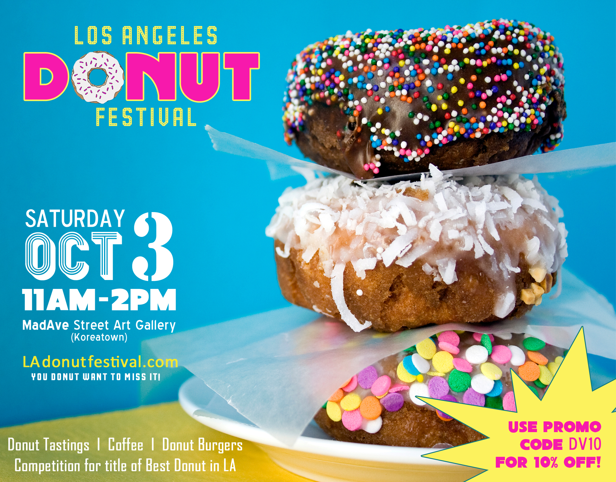 Donut Fest Flyer Front DONUT Miss the Los Angeles Donut Festival on October 3rd!